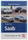 1044179 Book Typenkompass Saab - Personenwagen seit 1947 German