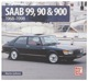 Buch Saab 99, 90 & 900 - 1968 - 1998  (1069236) - universal
